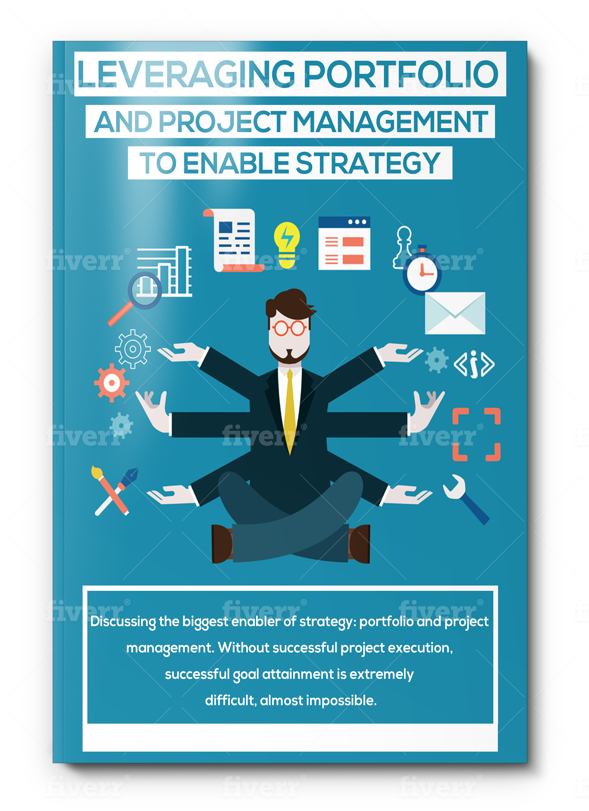 EBook 3 - Leveraging Portfolio And Project Management To Enable Strategy